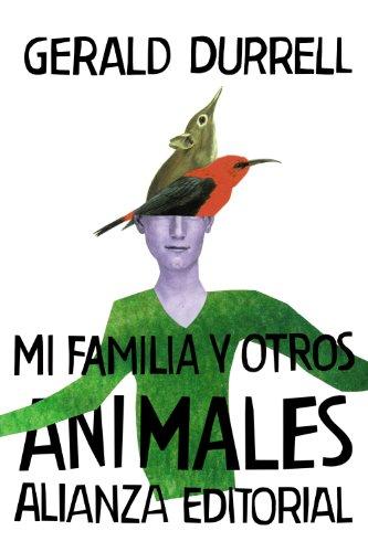 Mi familia y otros animales (El Libro De Bolsillo - Bibliotecas De Autor - Biblioteca Durrell)
