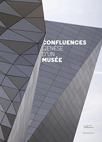 Confluences. Genèse d'un musée