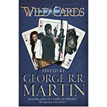 [(Wild Cards)] [ By (author) George R. R. Martin, Designed by Richard Glyn Jones ] [November, 2012]