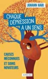 Chaque dépression a un sens - Causes méconnues et soins novateurs