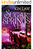 Sugar Springs (A Sugar Springs Novel Book 1) (English Edition)