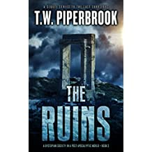 The Ruins Book 3: A Dystopian Society in a Post-Apocalyptic World