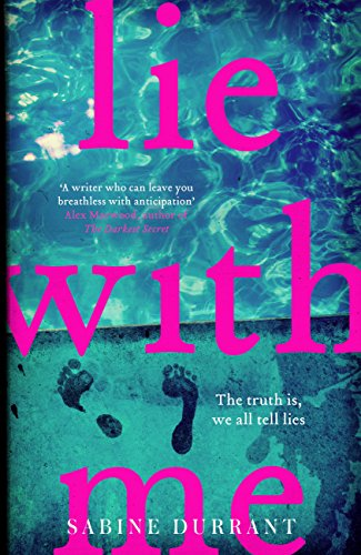 Lie With Me: the gripping, twisty suspense bestseller
