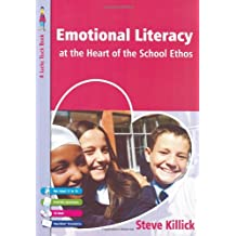 Emotional Literacy at the Heart of the School Ethos (Lucky Duck Books)