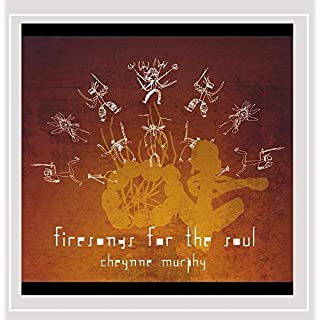 Firesongs for the Soul