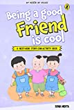 My Book of Values: Being a Good Friend is Cool