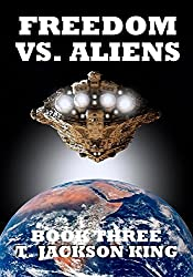 Freedom Vs. Aliens (Aliens Series Book 3)