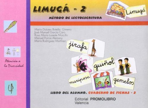 Limuga 2 - metodo de lectoescritura - libro alumno, cuaderno de (Atencion A La Diversidad) por Mª Dolores Botella Gimeno