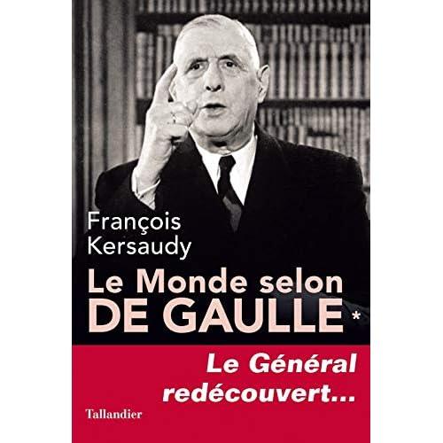 Le Monde selon De Gaulle - Tome 1
