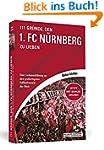 111 Gründe, den 1. FC Nürnberg zu lie...
