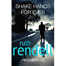 Shake Hands For Ever: (A Wexford Case) (Inspector Wexford series Book 9)