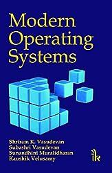Modern Operating Systems by Shriram K Vasudevan (2015-04-28)