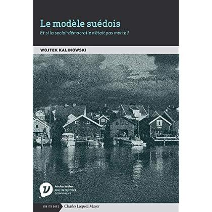 Le Modèle Suédois: L'Héritage Socio-Démocrate Face Aux...