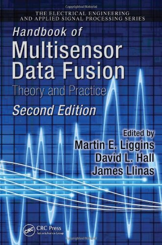 Handbook of Multisensor Data Fusion: Theory and Practice (Electrical Engineering & Applied Signal Processing Series)