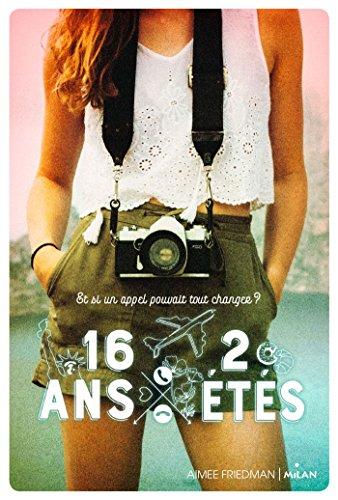 16 ans, 2 étés par Aimee Friedman