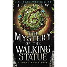 The Mystery of the Walking Statue by J.K. Drew (2015-08-30)