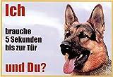 WARNSCHILD Deutscher Schäferhund Seitenansicht 001 ca. 21 x 15 cm laminiert wasserabweisend Motiv : Ich brauche 5 Sekunden bis zur Tür und Du ? Verwendbar im Innen und Außenbereich