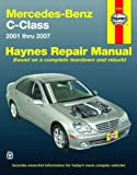Haynes Repair Manual Mercedes-Benz C-Class 2001 Thru 2007