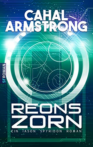Reons Zorn (Ein Iason Spyridon Roman 1)