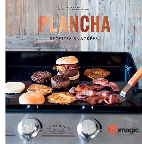 Plancha: Recettes snackées par Sandra Mahut
