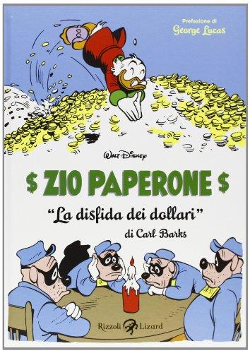Zio Paperone. La disfida dei dollari