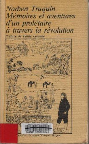 Mmoires et aventures d'un proltaire  travers la rvolution L'Algrie, la Rpublique Argentine et le Paraguay