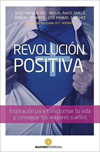 Revolución Positiva (Grandes obras de la superación)