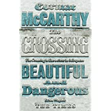 The Crossing (Border Trilogy) by Cormac McCarthy (2010-01-01)