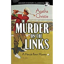 The Murder on the Links: A Hercule Poirot Mystery (Dover Mystery Classics)