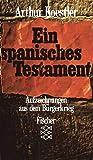 Ein spanisches Testament - Aufzeichnungen aus dem B?rgerkrieg