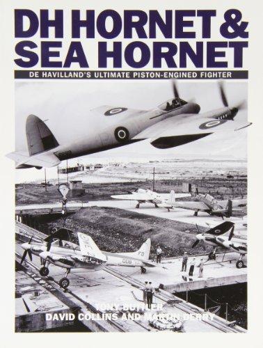 Hornet and Sea Hornet: De Havilland's Ultimate Piston-engined Fighter por Tony Buttler