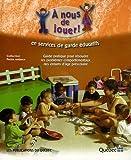 Telecharger Livres A nous de jouer en services de garde educatifs Guide pratique pour resoudre les problemes comportementaux des enfants d age prescolaire de Essa Eva L 2003 Broche (PDF,EPUB,MOBI) gratuits en Francaise