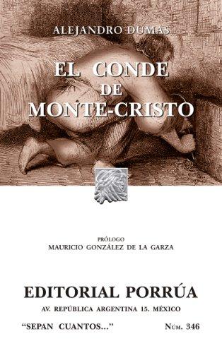 El Conde de Monte-Cristo (Colección Sepan Cuantos: 346) por Alejandro Dumas