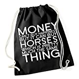 Money Can`t Buy Happiness But Horses Gymsack Black Certified Freak