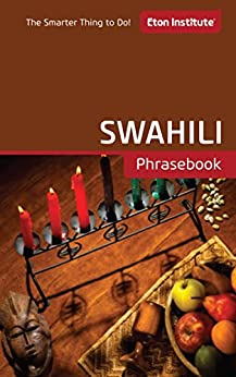 Swahili Phrasebook (Eton Institute - Language Phrasebooks) by [Eton Institute]