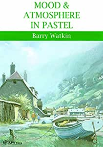 Mood and Atmosphere in Pastel DVD with Barry Watkin