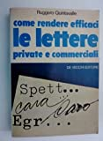 """Come rendere efficaci LE LETTERE Private e Commerciali"""