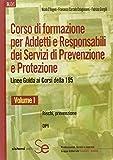Corso di formazione per adetti e responsabili dei servizi di prevenzione e protezione. Linee guide ai corsi della 195