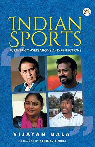 INDIAN SPORTS Further Conversations and Reflections
