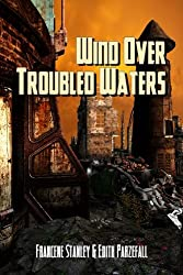 Wind Over Troubled Waters