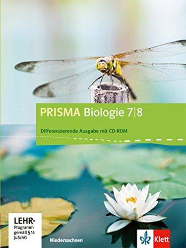 Prisma Biologie. Ausgabe für Niedersachsen - Differenzierende Ausgabe. Schülerbuch mit CD-ROM 7.8. Schuljahr