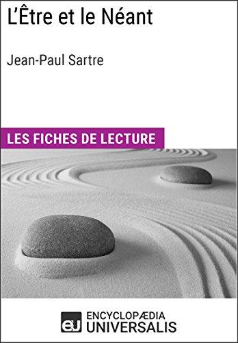 L'Être et le Néant de Jean-Paul Sartre: Les Fiches de lecture d'Universalis (French Edition)