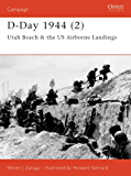 D-Day 1944 (2) (Osprey Campaign Series)