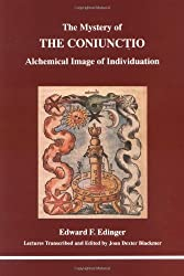 The Mystery of the Coniunctio: Alchemical Image of the Individuation (Studies in Jungian Psychology By Jungian Analysts)