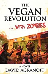 The Vegan Revolution. with Zombies