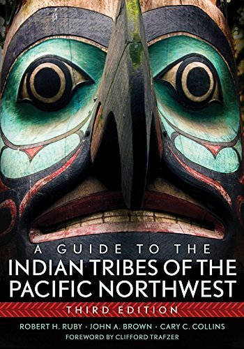 A Guide to the Indian Tribes of the Pacific Northwest (Civilization of the American Indian) by Dr. Robert H. Ruby M.D. (2010-10-25)