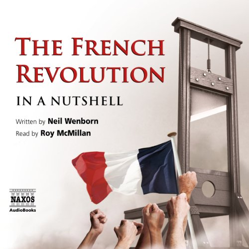 The French Revolution - In a Nutshell  Audiolibri
