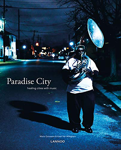 Paradise City: Healing Cities Through Music