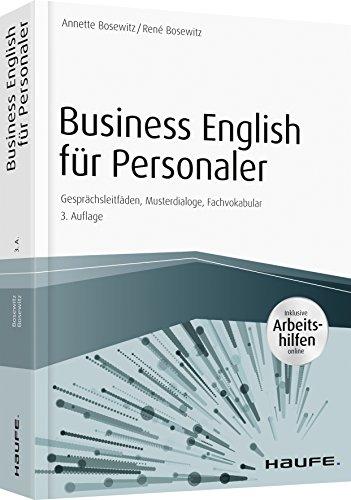 Business English für Personaler - inkl. Arbeitshilfen online portal: Gesprächsleitfäden, Musterdialoge, Fachvokabular (Haufe Fachbuch)