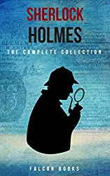 The Complete Sherlock Holmes Collection [Falcon Collections]